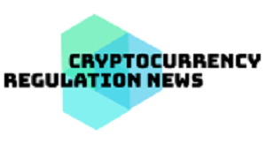 Cryptocurrency Regulation News